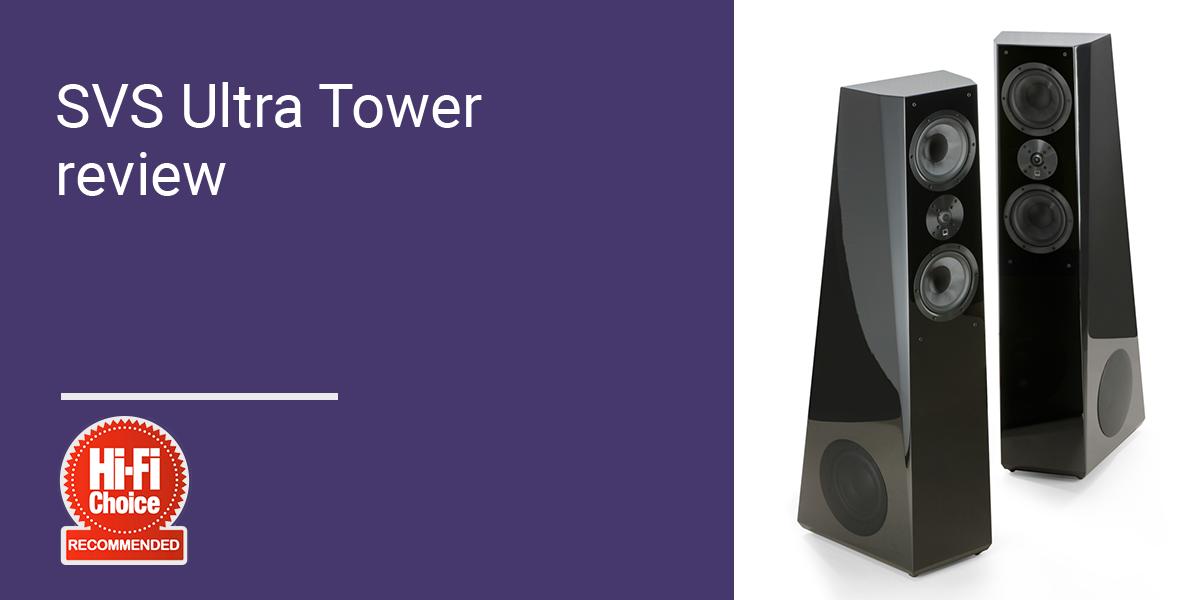 SVS Ultra Tower review Hi Fi Choice Aug 2013 - Karma AV